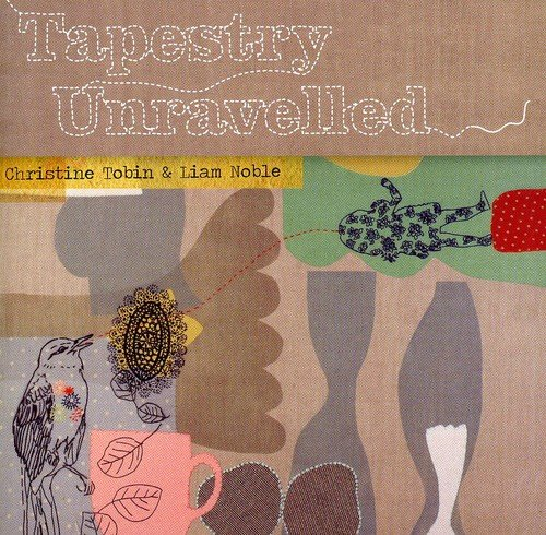 Liam Noble - Tapestry Unravelled By Liam Noble
