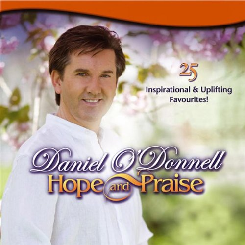 Daniel O'Donnell - Hope and Praise By Daniel O'Donnell