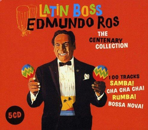 Edmundo Ros - Latin Boss - The Centenary Collection
