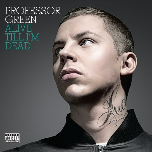 Professor Green - Alive Till I'm Dead By Professor Green