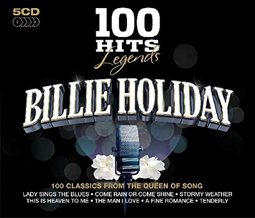 Billie Holiday - 100 Hits Legends - Billie Holiday By Billie Holiday
