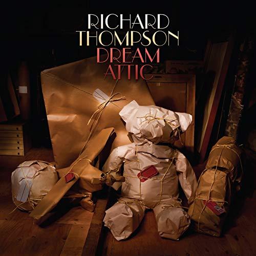 Richard Thompson - Dream Attic (Deluxe Edition)