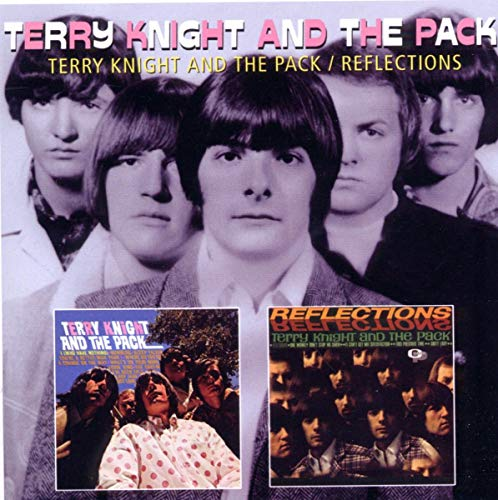 Terry Knight And The Pack - Terry Knight And The Pack/Reflections