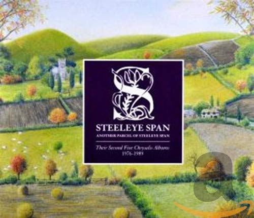 Another Parcel of Steeleye Span (Their Second Five Chrysalis Albums 1976-1989)