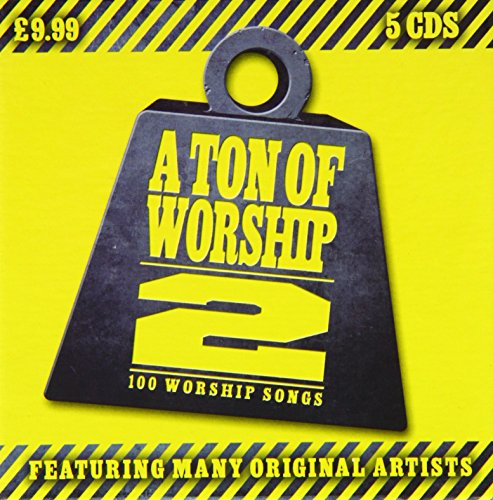 A Ton of Worship: 100 Worship Songs- Volume 2 By Various Artists