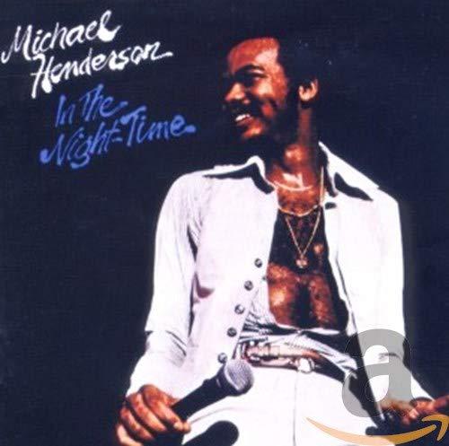 Michael Henderson - In The NightTime