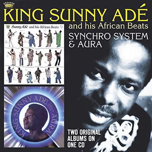 King Sunny Ade - Synchro System / Aura By King Sunny Ade
