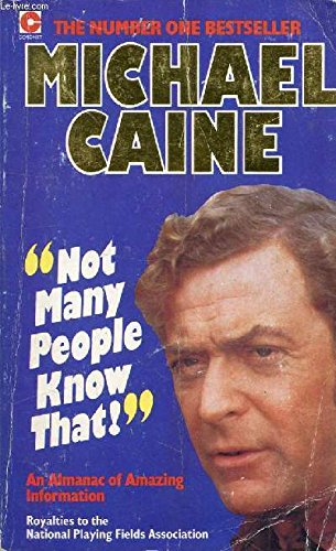 And Not Many People Know This Either! By Michael Caine