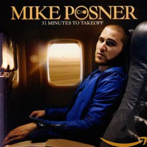 Mike Posner - 31 Minutes To Takeoff By Mike Posner