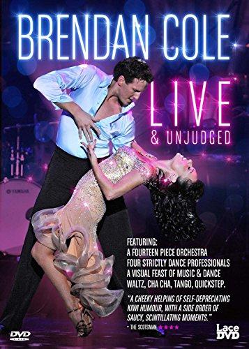 Brendan Cole: Live and Unjudged