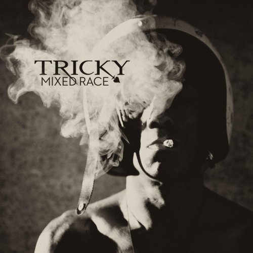 Tricky - Mixed Race By Tricky
