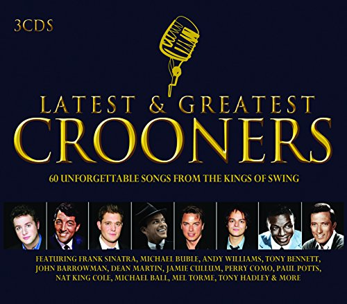 Various - Latest And Greatest Crooners By Various