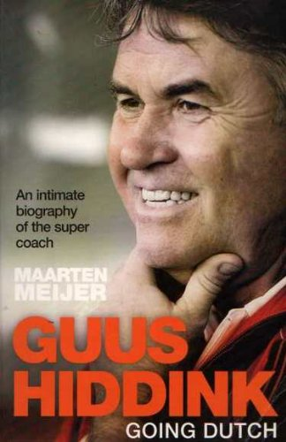 Guus Hiddink By Maarten Meijer