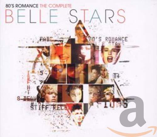 Belle Stars - 80s Romance - The Complete Belle Stars By Belle Stars