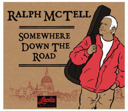 Ralph McTell - Somewhere Down The Road By Ralph McTell