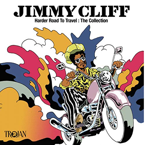 Jimmy Cliff - Harder Road To Travel: The Collection By Jimmy Cliff