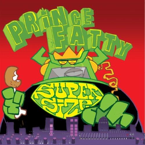 Prince Fatty - SUPER SIZE By Prince Fatty