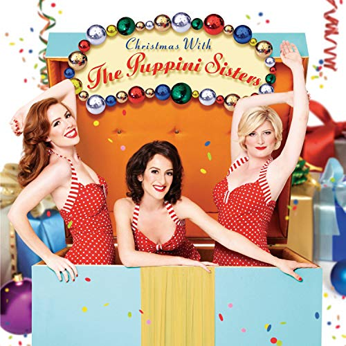 The Puppini Sisters - Christmas With The Puppini Sisters By The Puppini Sisters