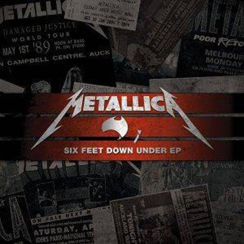 Metallica - Six Feet Down Under By Metallica