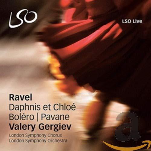 London Symphony Orchestra - Ravel: Daphnis & Chloe, Bolero, Pavane Pour Une Infante Defunte By London Symphony Orchestra