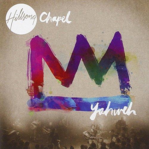 Hillsong Chapel - Yahweh