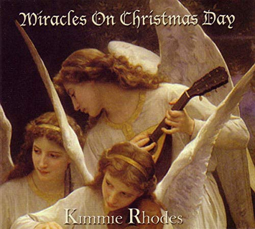 Kimmie Rhodes - Miracles On Christmas Day