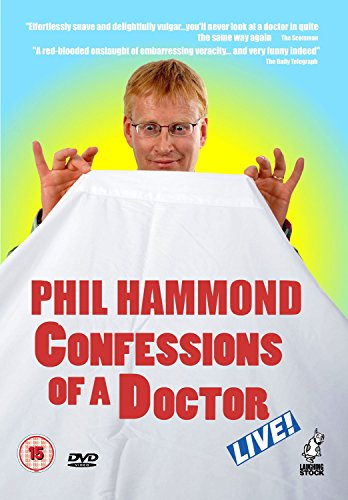 Phil Hammond: Confessions of a Doctor