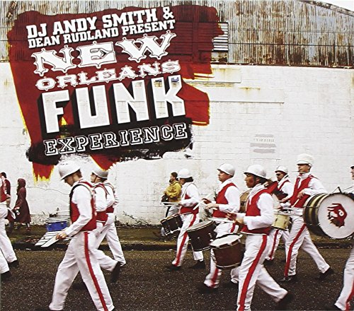 Various Artists - Andy Smith & Dean Rudland Present New Orleans Funk Experience By Various Artists
