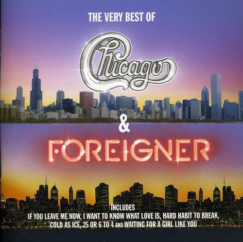 Foreigner - The Very Best Of Chicago & Foreigner By Foreigner