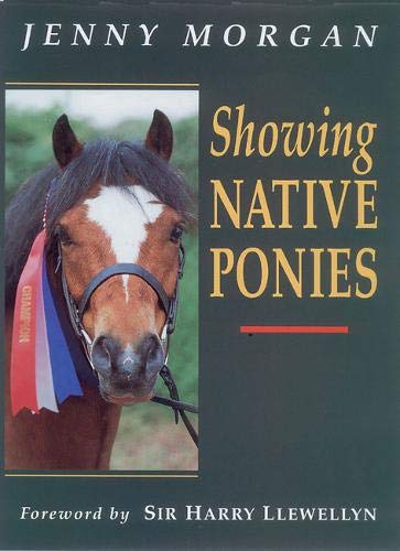 Showing Native Ponies by Jenny Morgan