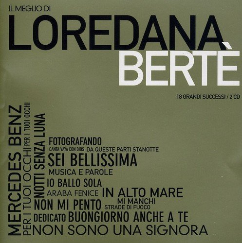 Berte Loredana - Il Meglio Di Loredana Berte By Berte Loredana