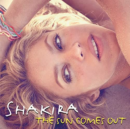 Shakira - The Sun Comes Out By Shakira