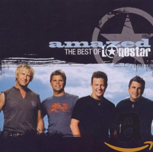 Amazed: The Best of Lonestar By Lonestar