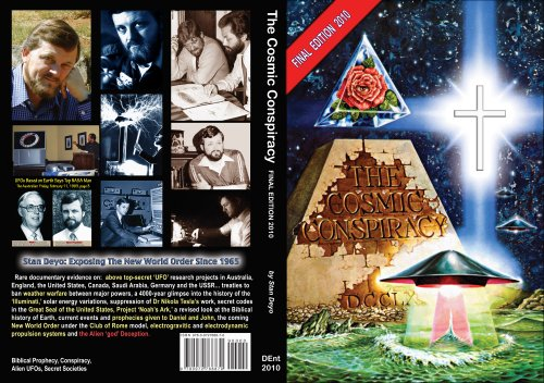 THE COSMIC CONSPIRACY - FINAL EDITION 2010 By Stan Deyo