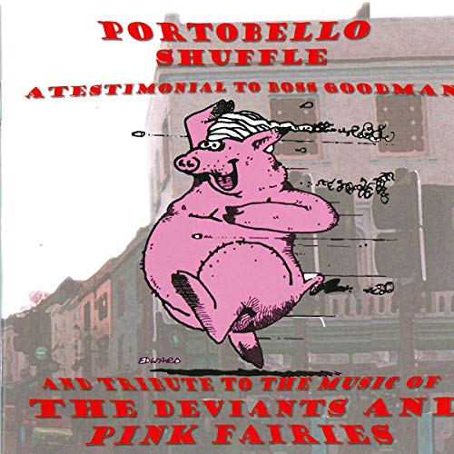 Various Artists - Portobello Shuffle:A Testimonial to Boss Goodman & Tribute to The Music Of The Dev