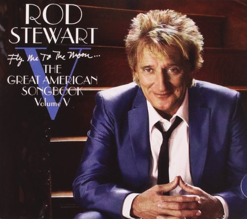 Stewart, Rod - Fly Me to the Moon the Great American By Stewart, Rod