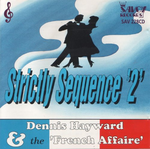 The French Affaire - Strictly Sequence '2' By The French Affaire