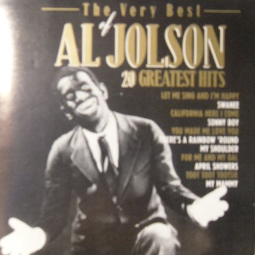 AL JOLSON - the very best of AL JOLSON 20 greatest hits By AL JOLSON