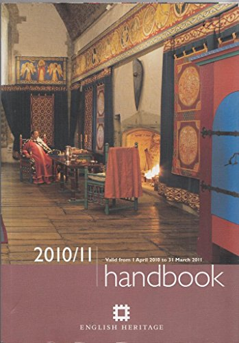 2010/11 English Heritage Handbook By ANON