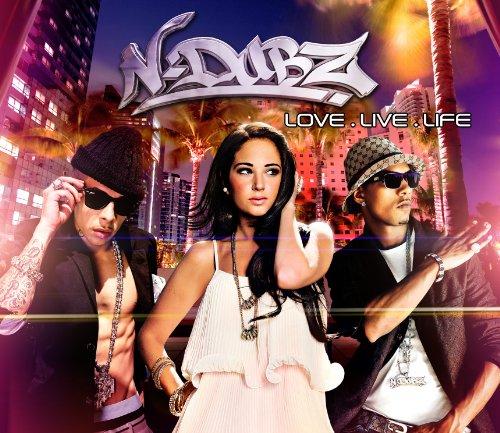 N-Dubz - Love.Live.Life By N-Dubz