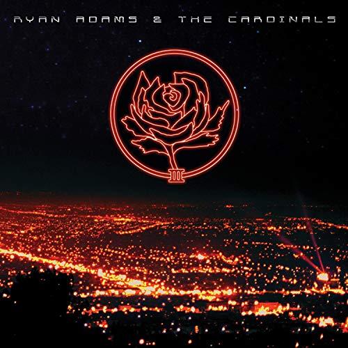 Ryan Adams & The Cardinals - III / IV By Ryan Adams & The Cardinals