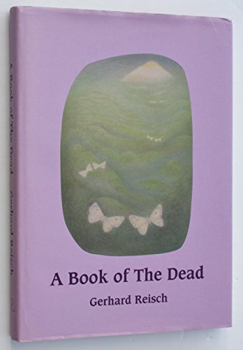 A Book of the Dead: A Journey through Death towards the Midnight Hour and Beyond By Gerhard REISCH