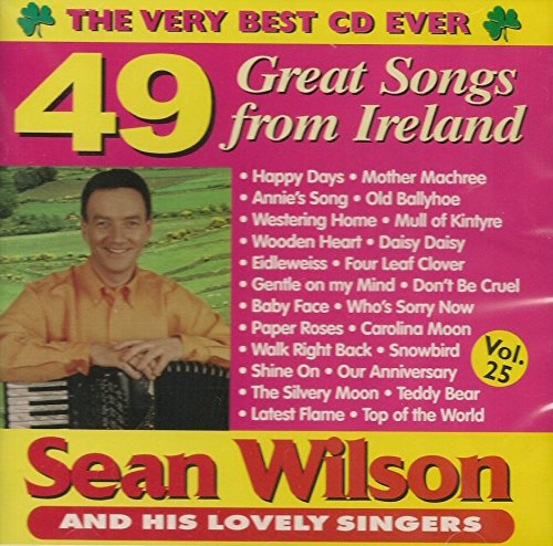 Sean Wilson - 49 Great Songs from Ireland By Sean Wilson