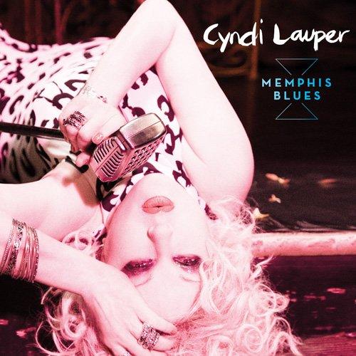 Cyndi Lauper - Memphis Blues By Cyndi Lauper
