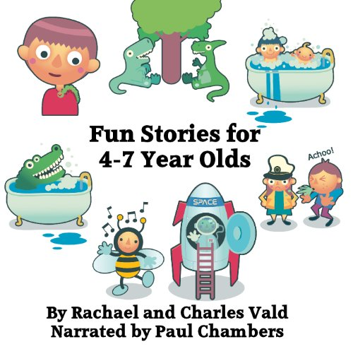 Rachael Vald - Seven Fun Stories for 4-7 Year Olds By Rachael Vald