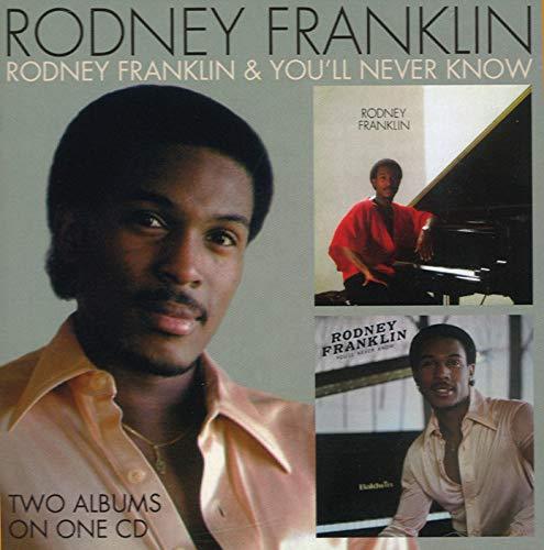 Rodney Franklin - Rodney Franklin / You'll Never Know By Rodney Franklin