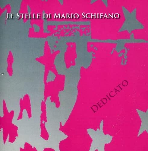 Le Stelle Di Mario Schifano - Dedicato By Le Stelle Di Mario Schifano