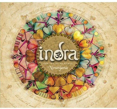 Indra - Niranjana: Joy of Mantras By Indra