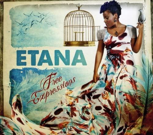 Etana - Free Expressions By Etana