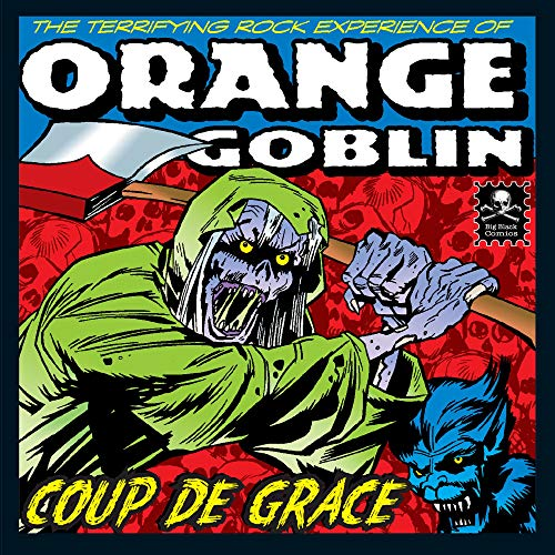 Orange Goblin - Coup De Grace By Orange Goblin